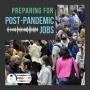 Artwork for Preparing for Post-Pandemic Jobs