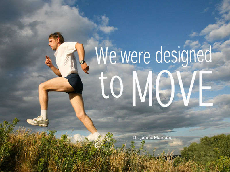 """Move More, Live Better"" with Dr. James Marcum"