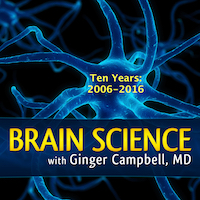 Brain Science 130 Ten Year Anniversary, Part 1 - The Early Years