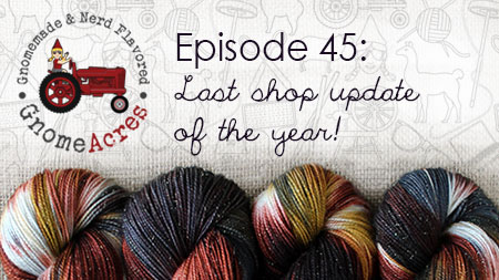 Last Shop Update of the Year! (Episode 45)