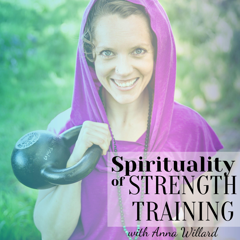 Spirituality of Strength Training show art