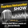 Artwork for E48: How to Get More Leads on Social Media