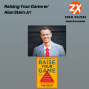 Artwork for Raising Your Game w/ Alan Stein Jr! | Zero Xcuses Podcast | Discipline | Focus | Results | Performance | Goals | Mindset | Growth