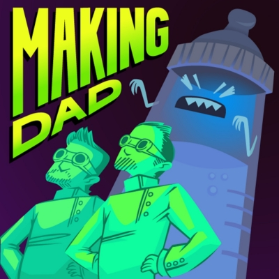 Making Dad with Chip and Zach show image