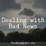 Artwork for Dealing with Bad News