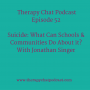 Artwork for 52: Suicide - What Can Schools & Communities Do?