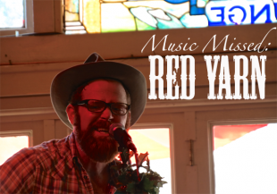 Music I Missed -- Red Yarn
