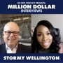 Artwork for Stormy Wellington: Million-Dollar Interview
