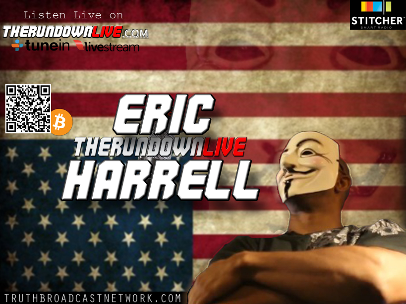 The Rundown Live #162 Eric Harrell (Anonymous,Police State,Free Speech)