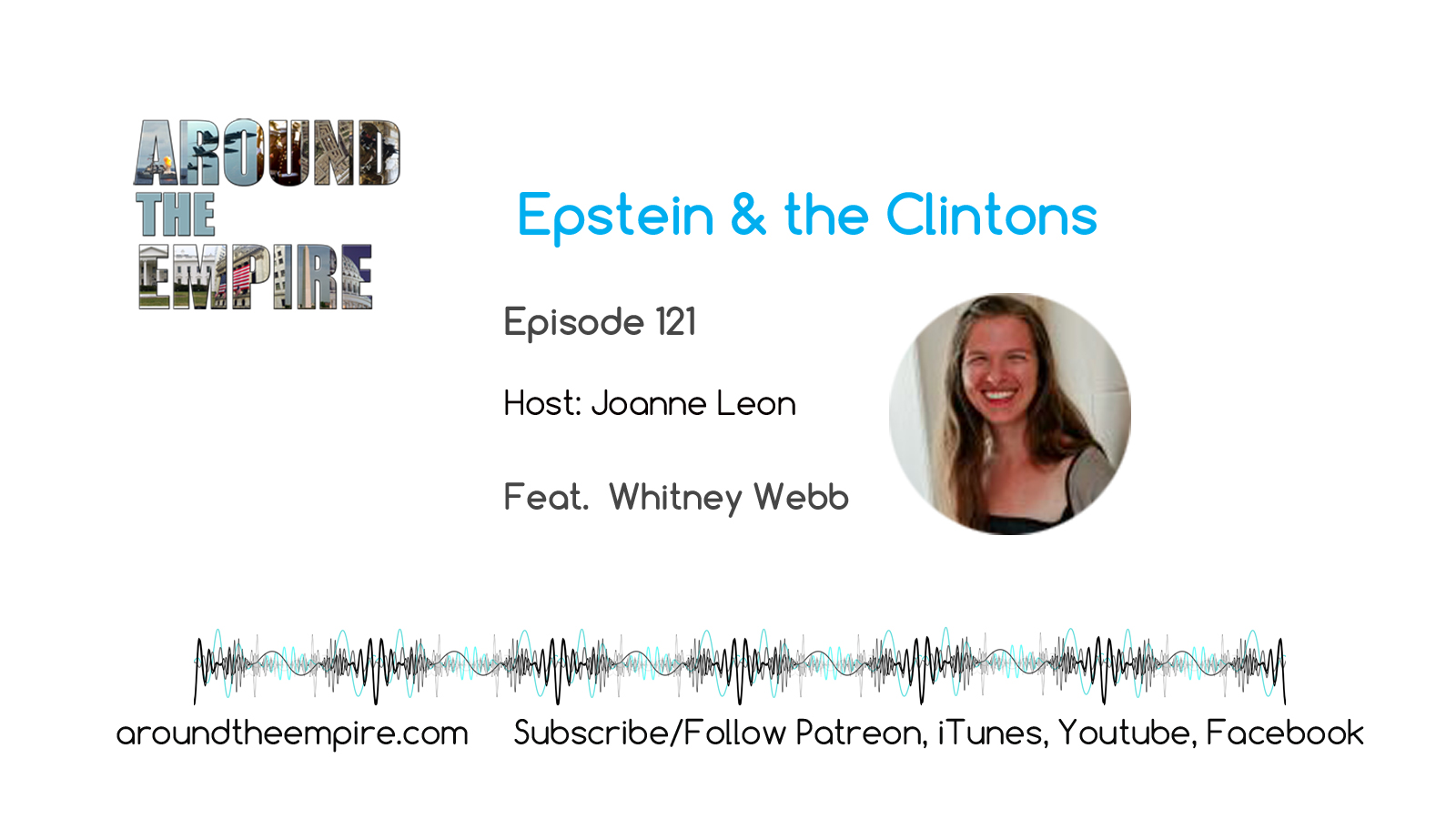 Ep 121 Epstein and the Clintons feat Whitney Webb