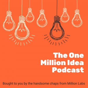 The One Million Idea Podcast