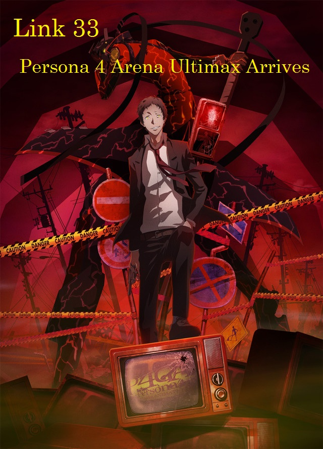 Link 33-Persona 4 Arena Ultimax Arrives