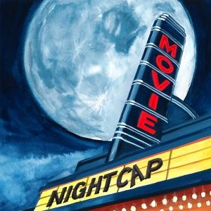 Movie Nightcap