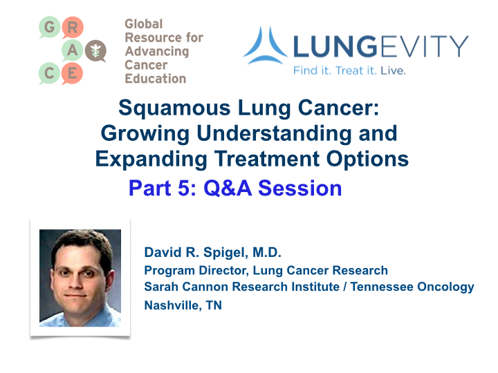 Artwork for Squamous Lung Cancer Part 5, Q and A Session (video)