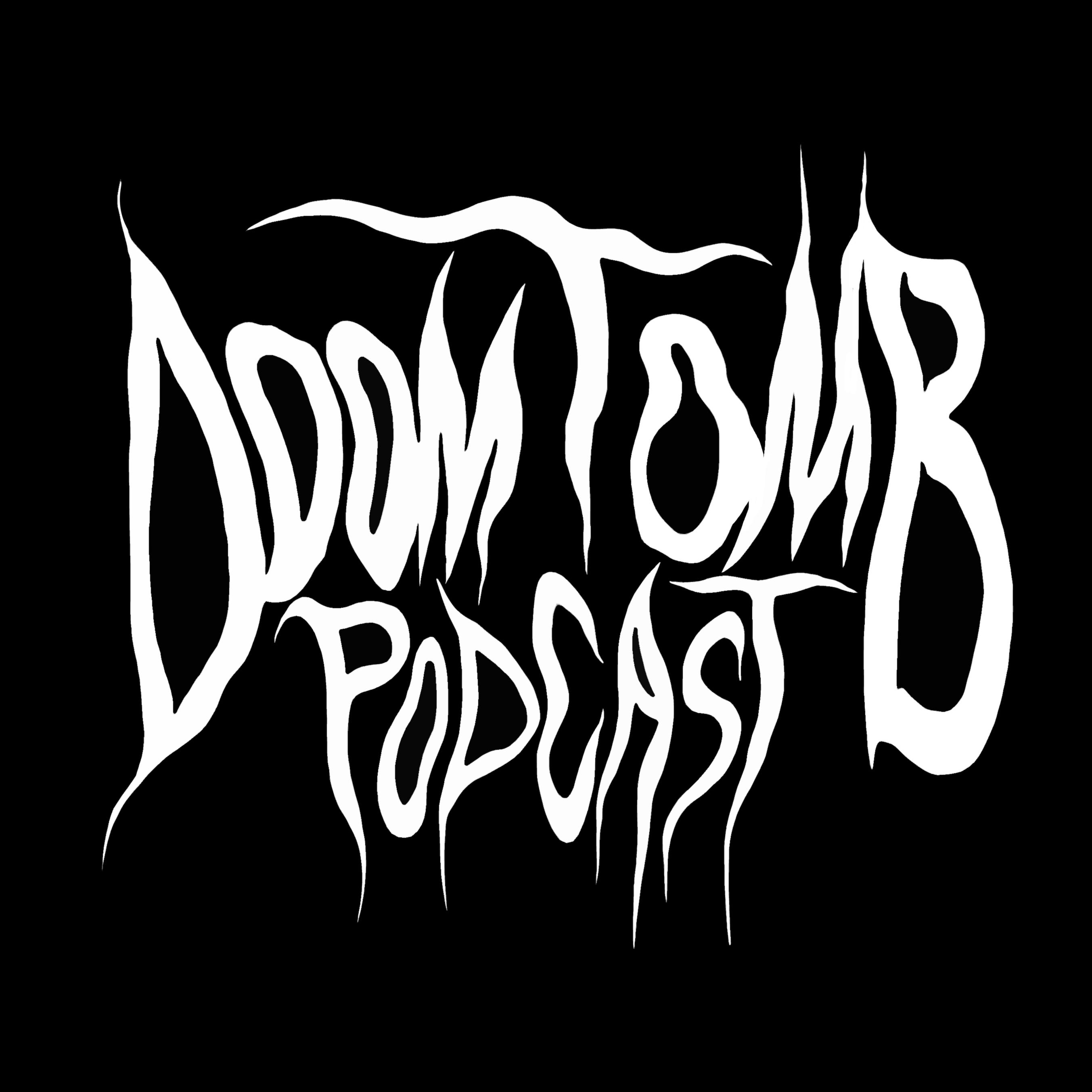 Doom Tomb Podcast show art