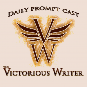 The Victorious Writer Daily Prompt-Cast