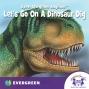 Artwork for Let's Go On a Dinosaur Dig!