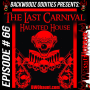 Artwork for 066 - Backwoodz Oddities - The Last Carnival - Hell Night Haunted House 2020
