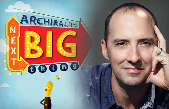 Tony Hale and the Co-Creators of Archibald's Next Big Thing