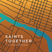 Saints Together (1 Cor 1:1-8)