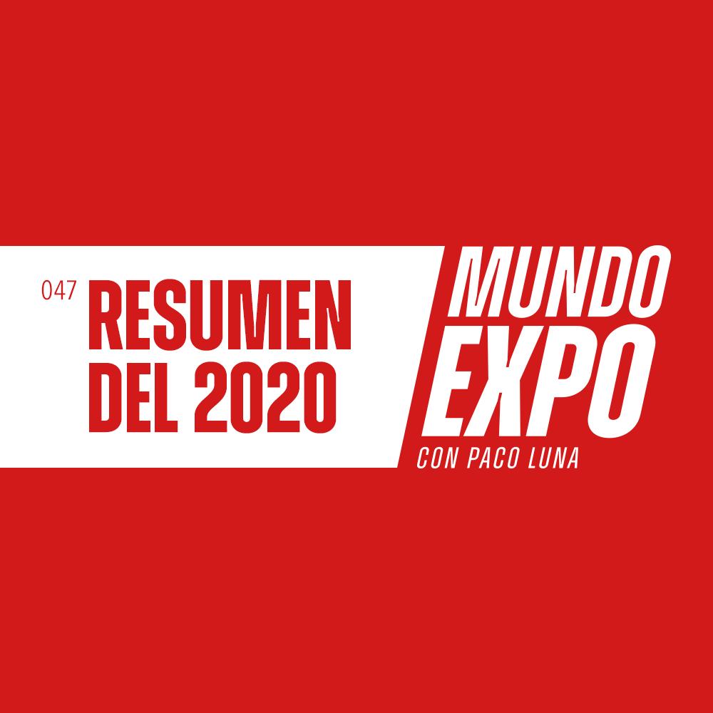 Artwork for E047 Resumen de MUNDO EXPO 2020