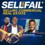 Artwork for Selling Commercial Real Estate w/Leonte Benton | Sell or Fail Podcast | KUDZUKIAN