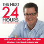 Artwork for #51: So You Lost Your Job: The New Mindset You Need to Embrace