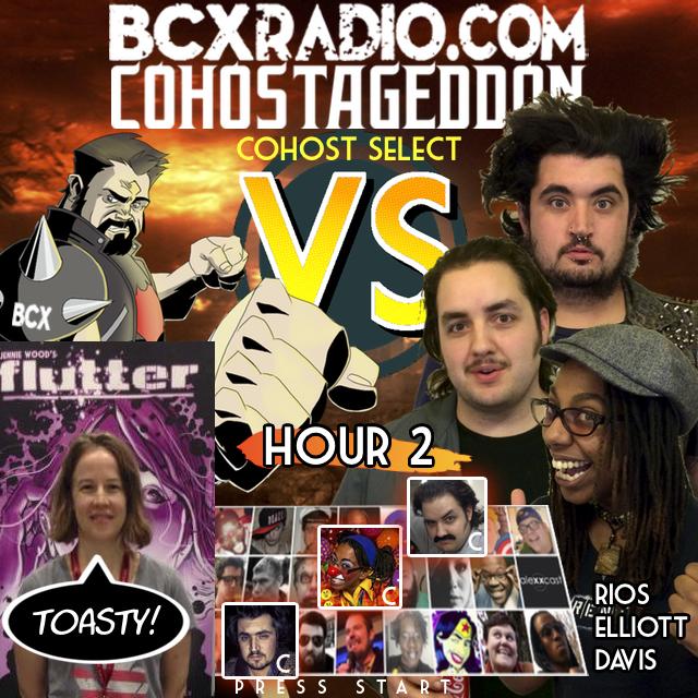 BCXradio 6.01.02 - COHOSTAGEDDON: HOUR 2