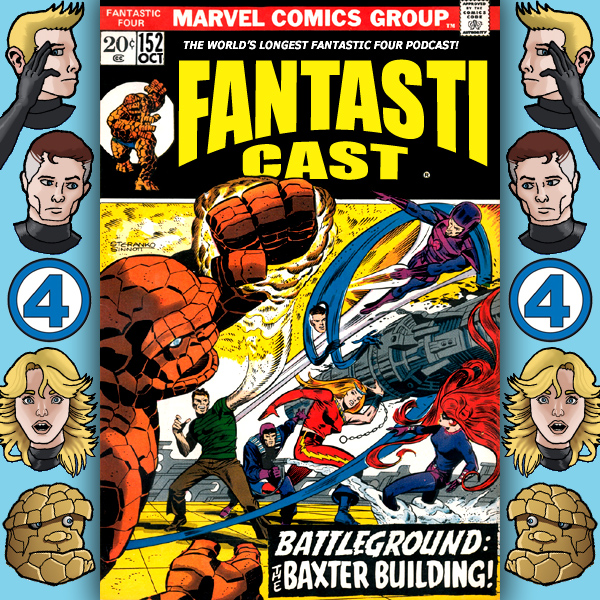 Episode 152: Fantastic Four #130 - Battleground: The Baxter Building