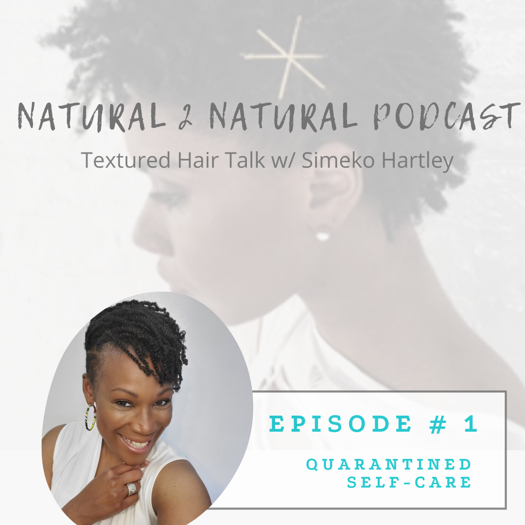 Episode # 1 - Quarantined Self-Care show art