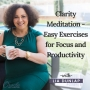Artwork for EP16: Clarity Meditation - Easy Exercises for Focus and Productivity