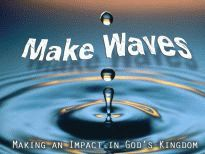 Make Waves- Make Grace Waves