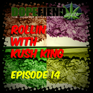 Artwork for Rollin with Kush King Episode 14