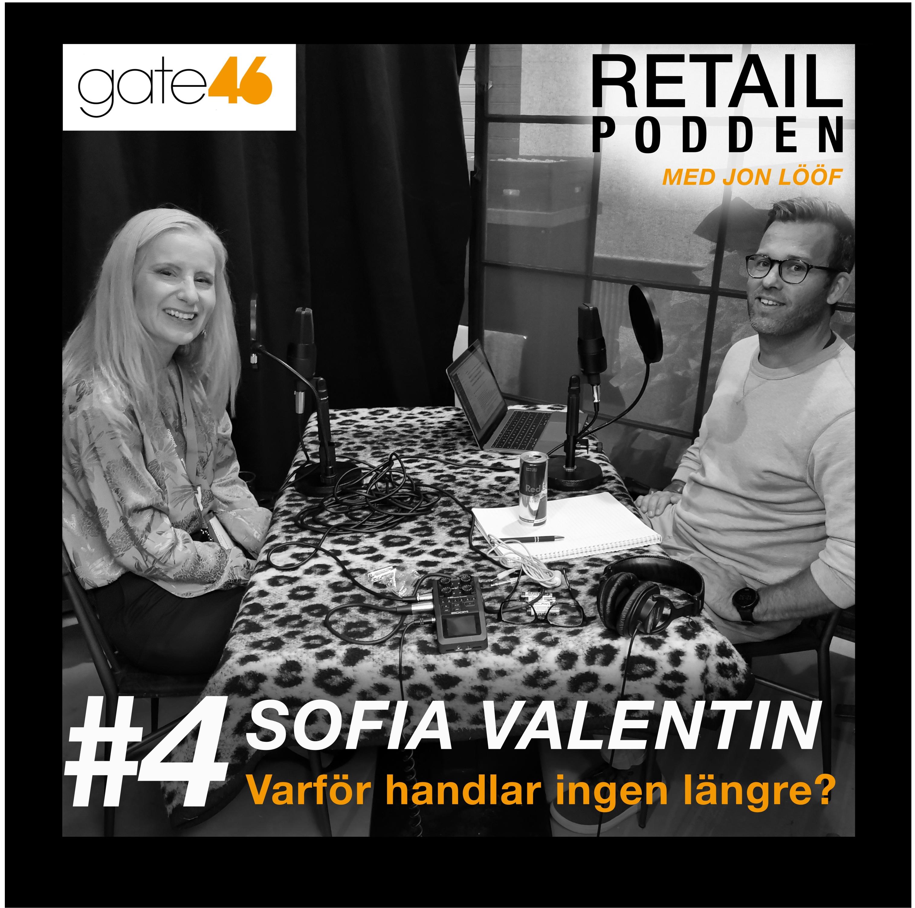 4. Sofia Valentin - Varför handlar ingen längre?