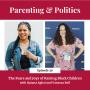 Artwork for Ep. 30: The Fears and Joys of Raising Black Children