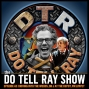 Artwork for The Do Tell Ray Show E-63 Driving into the Woods, Dr J at the Depot, Mr Limpet