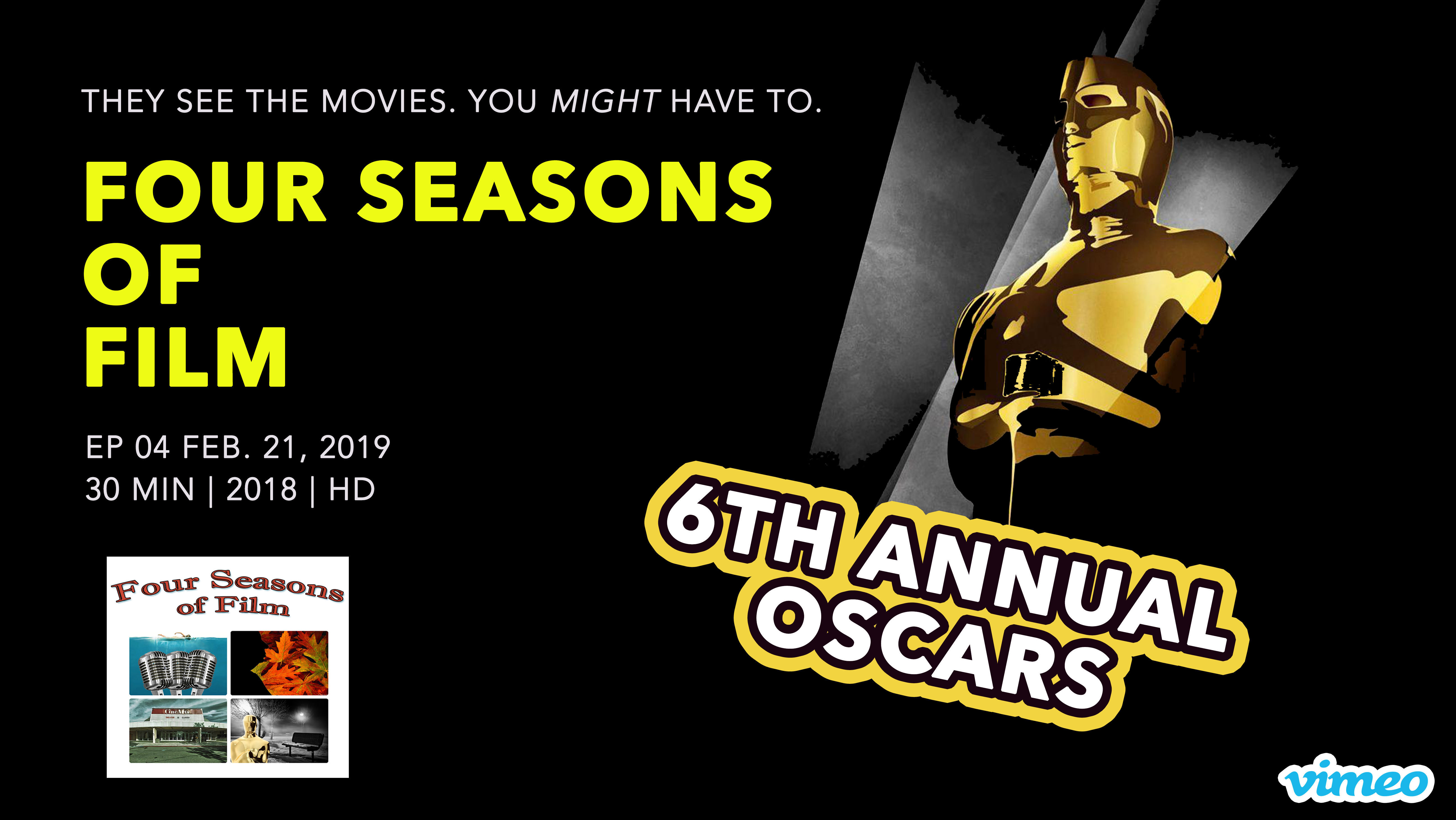 Artwork for 6th Annual Oscars | Four Seasons of Film TV | VIDEO | Ep. 04