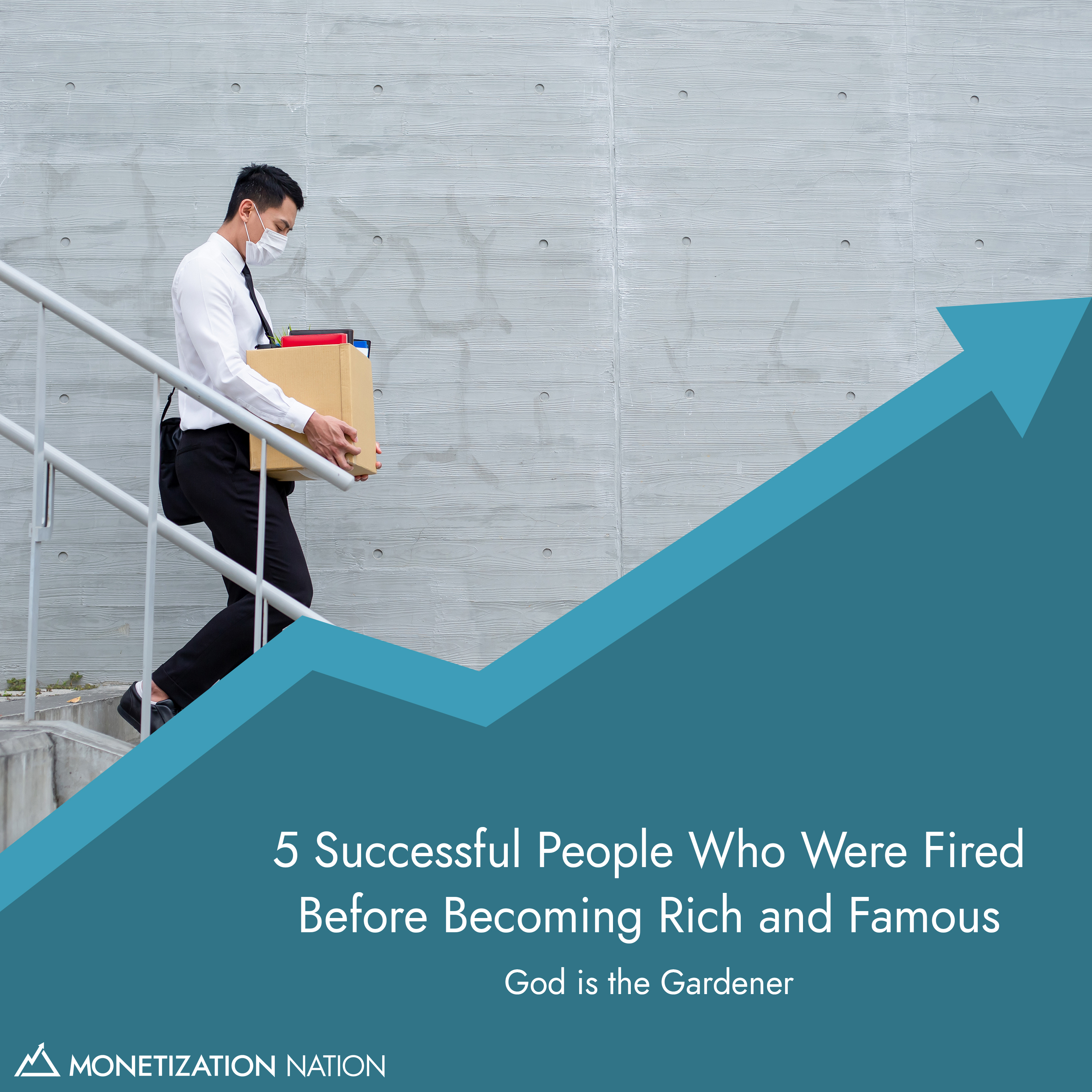 101. 5 Successful People Who Were Fired Before Becoming Rich and Famous