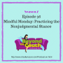 Artwork for Mindful Monday: Practicing the Nonjudgmental Stance