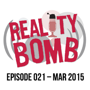 Reality Bomb Episode 021