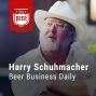 Artwork for Ep. 003 Harry Schuhmacher, Beer Business Daily