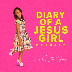 Diary Of A Jesus Girl Podcast