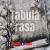 Tabula Rasa show art