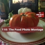 Artwork for 110: Food Photo Montage