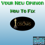 Artwork for Your New Opinion - Ep. 152: How to Fix the Oscars
