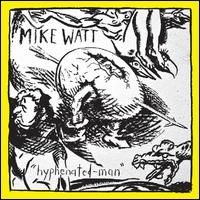 Thelema Now! Guest: Mike Watt (37 minutes)