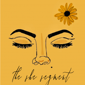 The She Segment