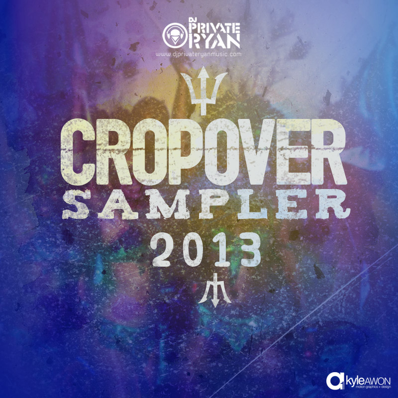 Private Ryan Presents The Cropover Sampler 2013