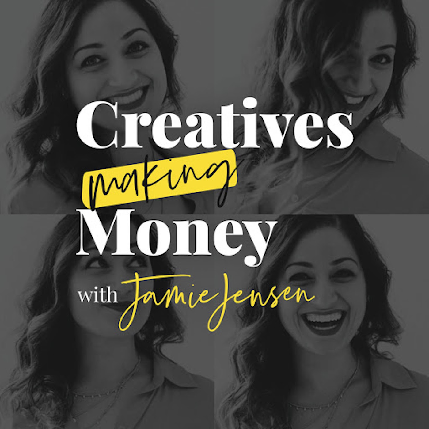 Creatives Making Money with Jamie Jensen show art