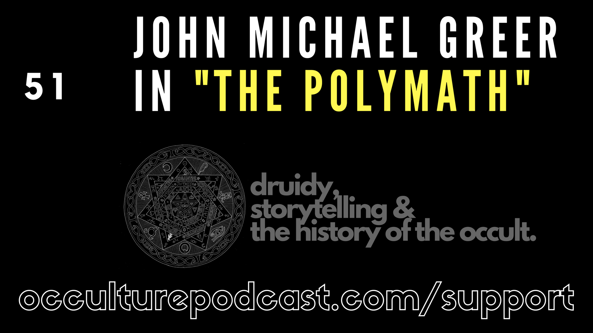 """Artwork for 52. John Michael Greer in """"The Polymath"""" // Druidry, Storytelling & the History of the Occult"""